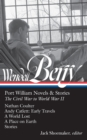 Wendell Berry: Port William Novels & Stories: The Civil War to World War II  (LOA #302) : Nathan Coulter / Andy Catlett: Early Travels / A World Lost / A Place on Earth / Stories - eBook