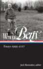 Wendell Berry: Essays 1993-2017 (LOA #317) - eBook