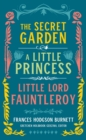 Frances Hodgson Burnett: The Secret Garden, A Little Princess, Little Lord Fauntleroy : (LOA #323) - Book