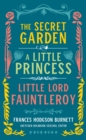 Frances Hodgson Burnett: The Secret Garden, A Little Princess, Little Lord Fauntleroy (LOA #323) - eBook