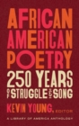 African American Poetry: : 250 Years Of Struggle & Song : A Library of America Anthology - Book