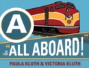 A is for All Aboard! - Book