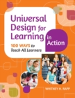 Universal Design for Learning in Action : 100 Ways to Teach All Learners - eBook