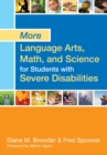 More Language Arts, Math, and Science for Students with Severe Disabilities - eBook