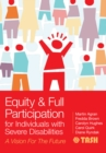 Equity and Full Participation for Individuals with Severe Disabilities : A Vision for the Future - eBook