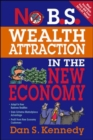 No B.S. Wealth Attraction In The New Economy - Book