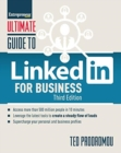 Ultimate Guide to LinkedIn for Business : Access more than 500 million people in 10 minutes - Book