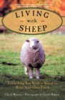Living with Sheep : Everything You Need to Know to Raise Your Own Flock - eBook