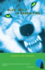 Blue Wolf In Green Fire : A Woods Cop Mystery - eBook