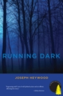 Running Dark : A Woods Cop Mystery - eBook