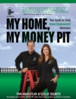 My Home, My Money Pit : Your Guide to Every Home Improvement Adventure - eBook