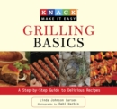 Knack Grilling Basics : A Step-by-Step Guide to Delicious Recipes - eBook