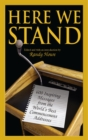 Here We Stand : 600 Inspiring Messages from the World's Best Commencement Addresses - eBook