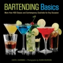 Knack Bartending Basics : More than 400 Classic and Contemporary Cocktails for Any Occasion - eBook