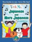 Teach Me... Japanese & More Japanese : A Musical Journey Through the Day -- New Edition - Book