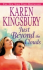Just Beyond the Clouds : A Novel - eBook