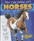 Express : You Can Draw It! Horses - Book