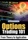 Options Trading 101 : From Theory to Application - eBook