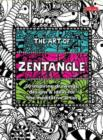 The Art of Zentangle : 50 Inspiring Drawings, Designs & Ideas for the Meditative Artist - Book