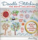 Doodle Stitching: The Motif Collection : 400+ Easy Embroidery Designs - Book