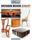 Fine Woodworking Design Book Eight: Original Furniture from the World's Finest Craftsmen - Book