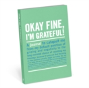 Knock Knock Okay Fine, I`m Grateful Mini Inner Truth Journal - Book