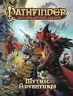 Pathfinder Roleplaying Game: Mythic Adventures - Book