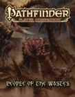 Pathfinder Player Companion: People of the Wastes - Book