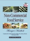 The Non-Commercial Food Service Manager's Handbook : A Complete Guide for Hospitals, Nursing Homes, Military, Prisons, Schools, and Churches - eBook