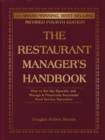 The Restaurant Manager's Handbook : How to Set Up, Operate, and Manage a Financially Successful Food Service Operation 4th Edition - eBook