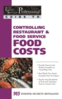 The Food Service Professional Guide to Controlling Restaurant & Food Service Food Costs - eBook