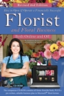 How to Open & Operate a Financially Successful Florist and Floral Business Online and Off REVISED 2ND EDITION - eBook