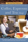 How to Open a Financially Successful Coffee, Espresso & Tea Shop : REVISED 2ND EDITION - eBook
