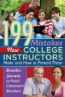 199 Mistakes New College Instructors Make and How to Prevent Them Insiders Secrets to Avoid Classroom Blunders - eBook