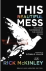 This Beautiful Mess : Practicing the Presence of the Kingdom of God - eBook