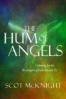 The Hum of Angels : Listening for the Messengers of God Around Us - eBook