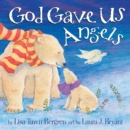 God Gave Us Angels - Book