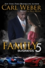 The Family Business 5 : A Family Business Novel - Book
