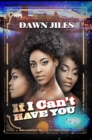 If I Can't Have You - Book