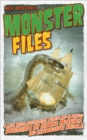 Monster Files : A Look Inside Government Secrets and Classified Documents on Bizarre Creatures and Extraordinary Animals - eBook