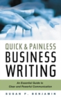 Quick and Painless Business Writing : An Essential Guide to Clear and Powerful Communication - eBook