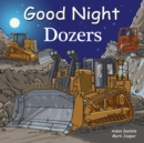Good Night Dozers - Book