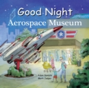 Good Night Aerospace Museum - Book