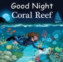 Good Night Coral Reef - Book