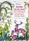Paper Quilling Adorable Animals Chinese Style - Book