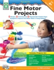 Fine Motor Projects, Ages 4 - 8 - eBook