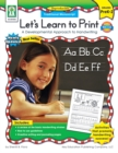 Let's Learn to Print: Traditional Manuscript, Grades PK - 2 : A Developmental Approach to Handwriting - eBook