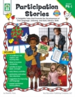 Participation Stories, Grades PK - 1 : 15 Delightful Tales that Promote the Development of Oral Language, Listening Skills, and Early Literacy Skills - eBook