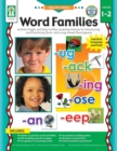 Word Families, Grades 1 - 2 : Practice and Play with Sounds in Spoken Words by Recognizing, Isolating, Identifying, Blending, and Manipulating Phonemes - eBook