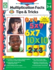 Multiplication Facts Tips and Tricks, Grades 3 - 4 : Practice Pages and Classroom Games for Understanding and Memorizing Facts - eBook